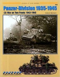7035 Panzer-Division 1935-1945: (3) War on Two Fronts 1943-1945