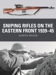 Weapon 67: Sniping Rifles on the Eastern Front 1939–45