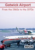 Gatwick Airport: 1960s to 1980s DVD