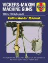 Vickers-Maxim Machine Gun Manual