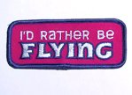 I'D RATHER BE FLYING