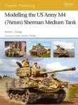 Modelling the US Army M4 (76 mm) (Osprey Modelling 40)
