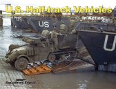 U.S. Half-Track Vehicles In Action