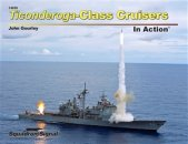 Ticonderoga-Class Cruisers In Action