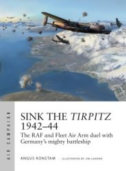 Air Campaign 7: Sink the Tirpitz 1942–44