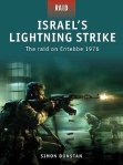 Raid 2: Israel's Lightning Strike – The raid on Entebbe