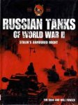 Russian Tanks of World War II Stalin's Armoured Might